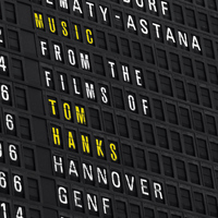 The City of Prague Philharmonic Orchestra - Music From The Films Of Tom Hanks