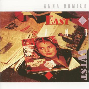 Anna Domino - East and West + Live In Japan