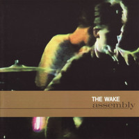 The Wake - Assembly