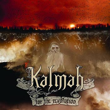 Kalmah - For the Revolution (UK Edition)