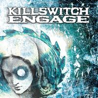 Killswitch Engage - Killswitch Engage (Expanded Edition) (2004 Remaster)