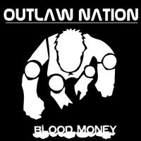 Outlaw Nation - Blood Money