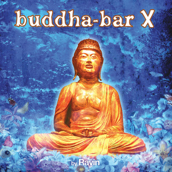 DJ Ravin - Buddha Bar X (Bonus Track Version)