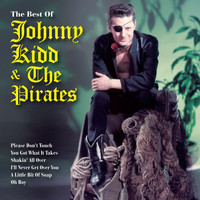 Johnny Kidd & The Pirates - The Very Best Of Johnny Kidd & The Pirates