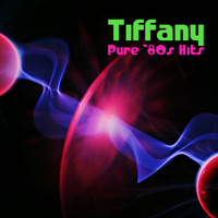 Tiffany - Pure '80s Hits