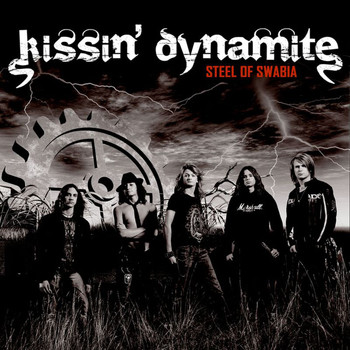 Kissin' Dynamite - Steel Of Swabia