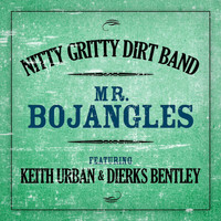 Nitty Gritty Dirt Band - Mr. Bojangles