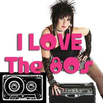 Various Artists - I Love The '80s