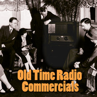 Radio Commercials - Old Time Radio Commercials