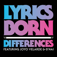 Lyrics Born - Differences
