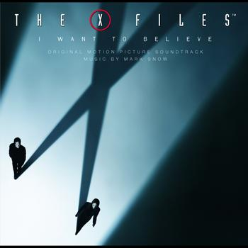 Mark Snow - X Files - I Want To Believe / OST