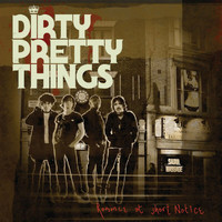 Dirty Pretty Things - Romance At Short Notice (International CD version)