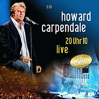 Howard Carpendale - 20 Uhr 10 Live
