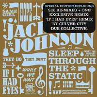 Jack Johnson - Sleep Through The Static: Remixed (Int'l 6Trk Digital EP)