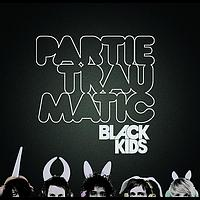 Black Kids - Partie Traumatic (Comm CD)