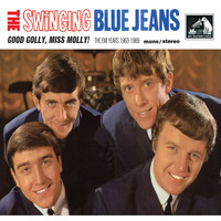 The Swinging Blue Jeans - Good Golly, Miss Molly! (The EMI Years 1963 - 1969)