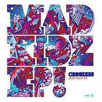 Crookers - Mad Kidz EP
