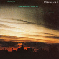 Paul Motian Trio - It Should've Happened A Long Time Ago