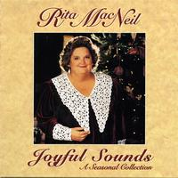 Rita MacNeil - Joyful Sounds: A Seasonal Collection
