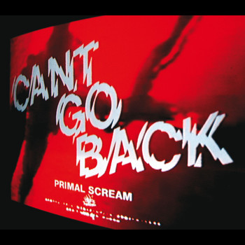 Primal Scream - Can't Go Back (7 Digital Exclusive)