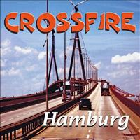 Crossfire - Hamburg
