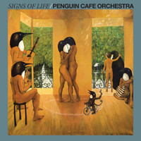 Penguin Cafe Orchestra - Signs Of Life