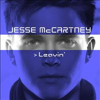 Jesse McCartney - Leavin'