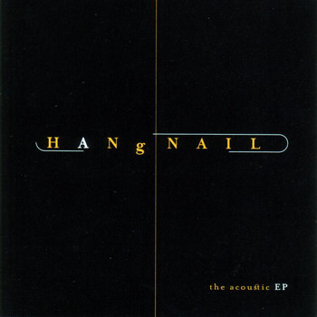 Hangnail - The Acoustic EP