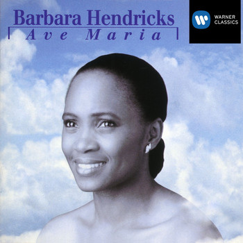 Barbara Hendricks - Ave Maria