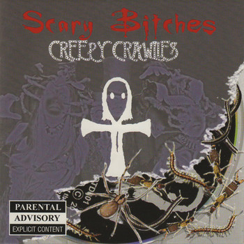 Scary Bitches - Creepy Crawlies