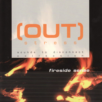 Out Stress - Fireside Sense
