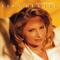 Lisa Bevill - Love Of Heaven