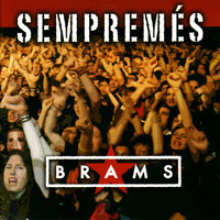 Brams - Sempremés