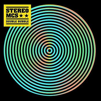 Stereo MCs - Double Bubble