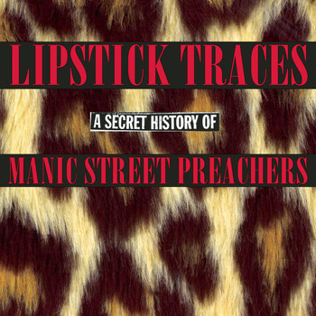 Manic Street Preachers - Lipstick Traces: A Secret History of Manic Street Preachers