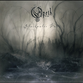 Opeth - Blackwater Park
