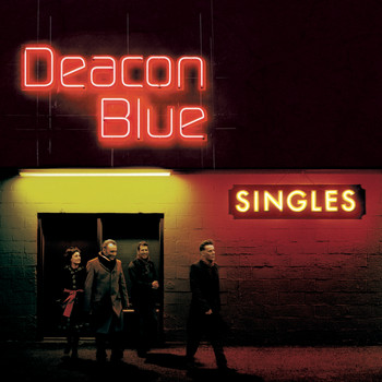 Deacon Blue - Singles