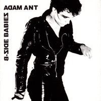 Adam & The Ants - B-Side Babies