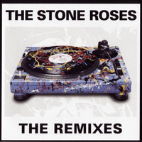 The Stone Roses - The Remixes
