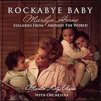 Marilyn Horne - Rockabye Baby - Lullabies with Orchestra