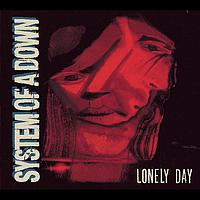 System of a Down - Lonely Day (Explicit)
