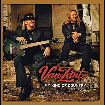 Van Zant - My Kind Of Country