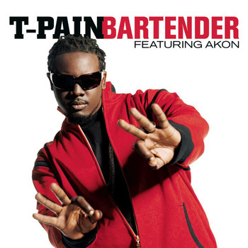 T-Pain - Bartender featuring Akon (Explicit)