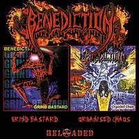 BENEDICTION - Grind Bastard / Organised Chaos (RELOADED)