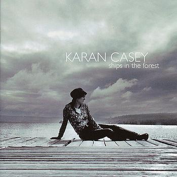 Karan Casey - Ships In The Forest