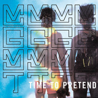 MGMT - Time to Pretend (Explicit)