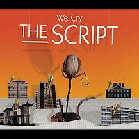 The Script - We Cry (Explicit)