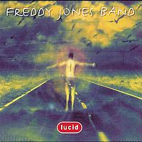 Freddy Jones Band - Lucid