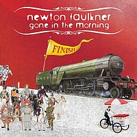 Newton Faulkner - Gone In The Morning (Single Version)