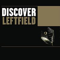 Leftfield - Discover Leftfield